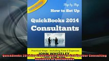 READ book  QuickBooks 2014 for Consultants How to Set Up your Consulting business in QuickBooks  FREE BOOOK ONLINE