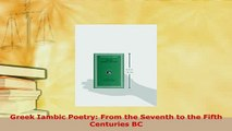 PDF  Greek Iambic Poetry From the Seventh to the Fifth Centuries BC Read Online