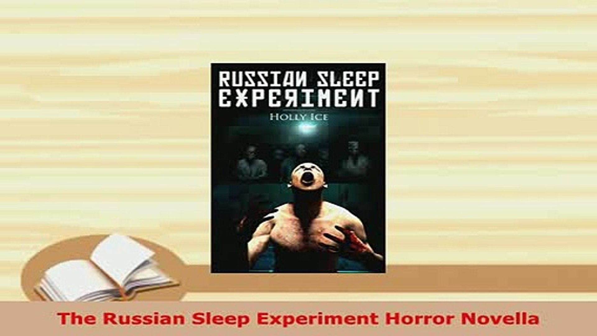 The Russian Sleep Experiment Horror Novella