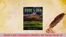 PDF  Noahs Ark Contagion Noahs Ark Series Book 2 Download Full Ebook