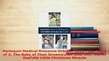 PDF  Harlequin Medical Romance October 2015  Box Set 1 of 2 The Baby of Their DreamsHotShot Download Online