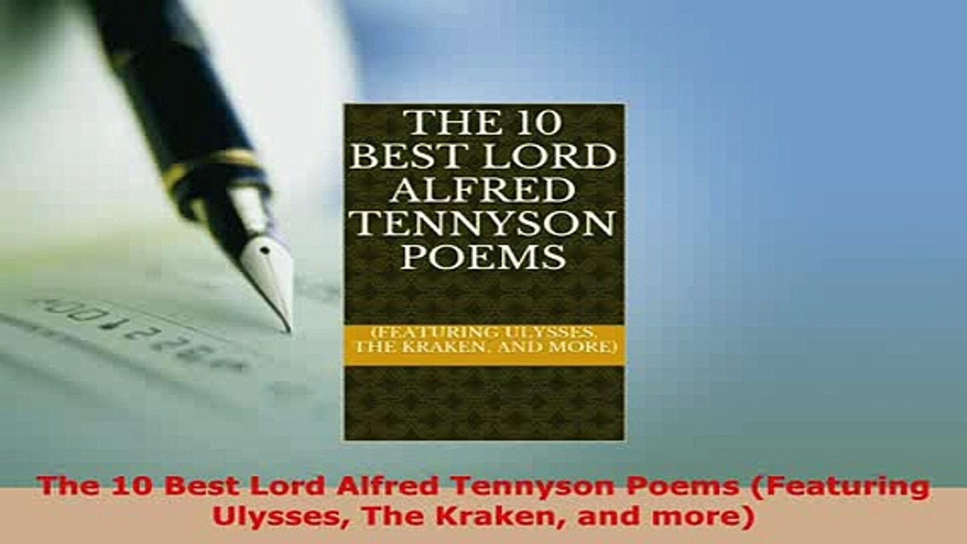 Pdf The 10 Best Lord Alfred Tennyson Poems Featuring Ulysses The Kraken And More Read Online