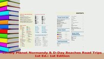 Read  Lonely Planet Normandy  DDay Beaches Road Trips 1st Ed 1st Edition Ebook Free