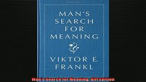 One of the best  Mans Search for Meaning Gift Edition