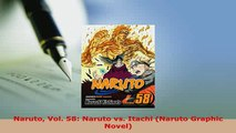 Download  Naruto Vol 58 Naruto vs Itachi Naruto Graphic Novel Free Books