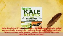 PDF  Kale Recipes From Breakfast to Desserts kale salad recipe kale smoothie recipes best Free Books