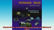 Free Full PDF Downlaod  Voyager Tales Personal Views of the Grand Tour Library of Flight Full EBook