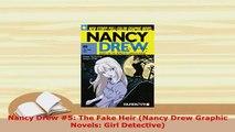 Download  Nancy Drew 5 The Fake Heir Nancy Drew Graphic Novels Girl Detective PDF Online