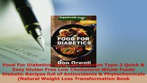 PDF  Food For Diabetics Over 190 Diabetes Type2 Quick  Easy Gluten Free Low Cholesterol  EBook