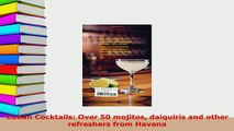 PDF  Cuban Cocktails Over 50 mojitos daiquiris and other refreshers from Havana PDF Book Free
