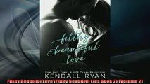 FREE PDF  Filthy Beautiful Love Filthy Beautiful Lies Book 2 Volume 2 READ ONLINE