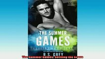 READ book  The Summer Games Settling the Score  BOOK ONLINE