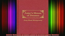 FREE PDF  Annes House of Dreams Anne of Green Gables Novels  DOWNLOAD ONLINE
