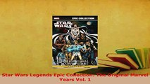 PDF  Star Wars Legends Epic Collection The Original Marvel Years Vol 1 PDF Full Ebook