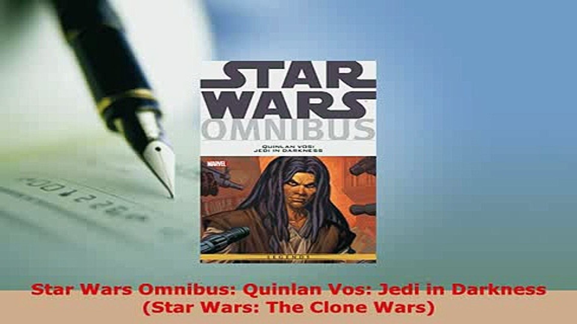 PDF  Star Wars Omnibus Quinlan Vos Jedi in Darkness Star Wars The Clone Wars Download Full Ebook
