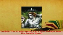 PDF  Twilight The Graphic Novel Vol 2 The Twilight Saga  The Graphic Novel Read Online