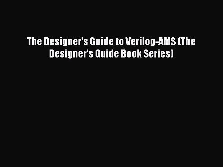 PDF The Designer's Guide to Verilog-AMS (The Designer's Guide Book Series)  EBook