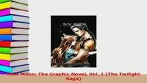 PDF  New Moon The Graphic Novel Vol 1 The Twilight Saga Ebook