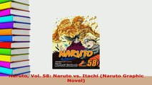 Download  Naruto Vol 58 Naruto vs Itachi Naruto Graphic Novel Read Online