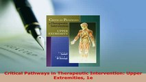 PDF  Critical Pathways in Therapeutic Intervention Upper Extremities 1e Read Online