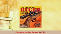 Upgrading my New Ruger 10/22 - video dailymotion
