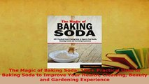 PDF  The Magic of Baking Soda 100 Practical Uses of Baking Soda to Improve Your Health Free Books