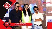 Anurag Kashyap clarifies about Nawazuddin Siddiqui's role - Bollywood News - #TMT