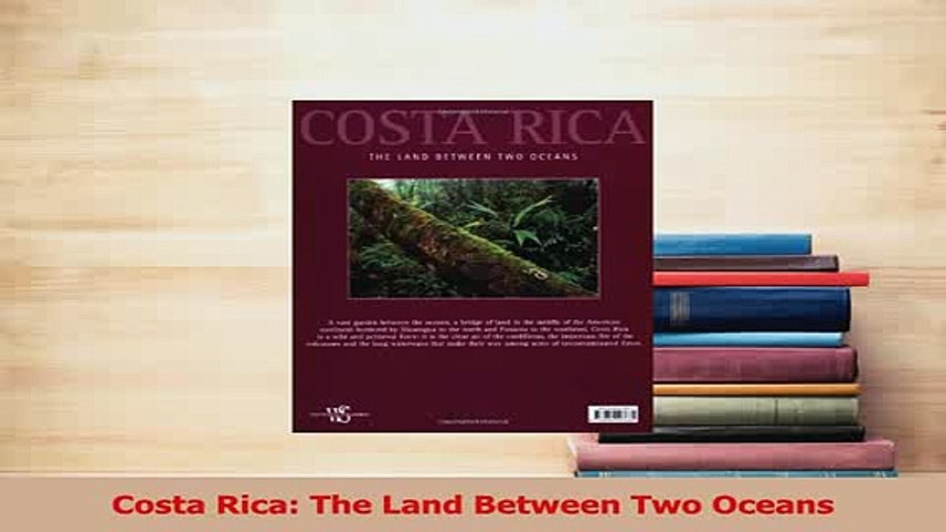 Download Costa Rica The Land Between Two Oceans Ebook Free | Godialy.com