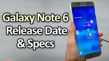 Samsung Galaxy Note 6 Specifications and Release Date In US