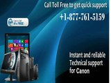 Just dial for canon technical  support number 1-877-761-5159