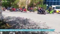 Un tramway fait de gros dégâts lors d'une manifestation de motards _