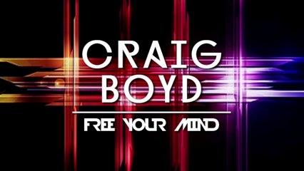 Craig Boyd - Break Free (Original Mix)