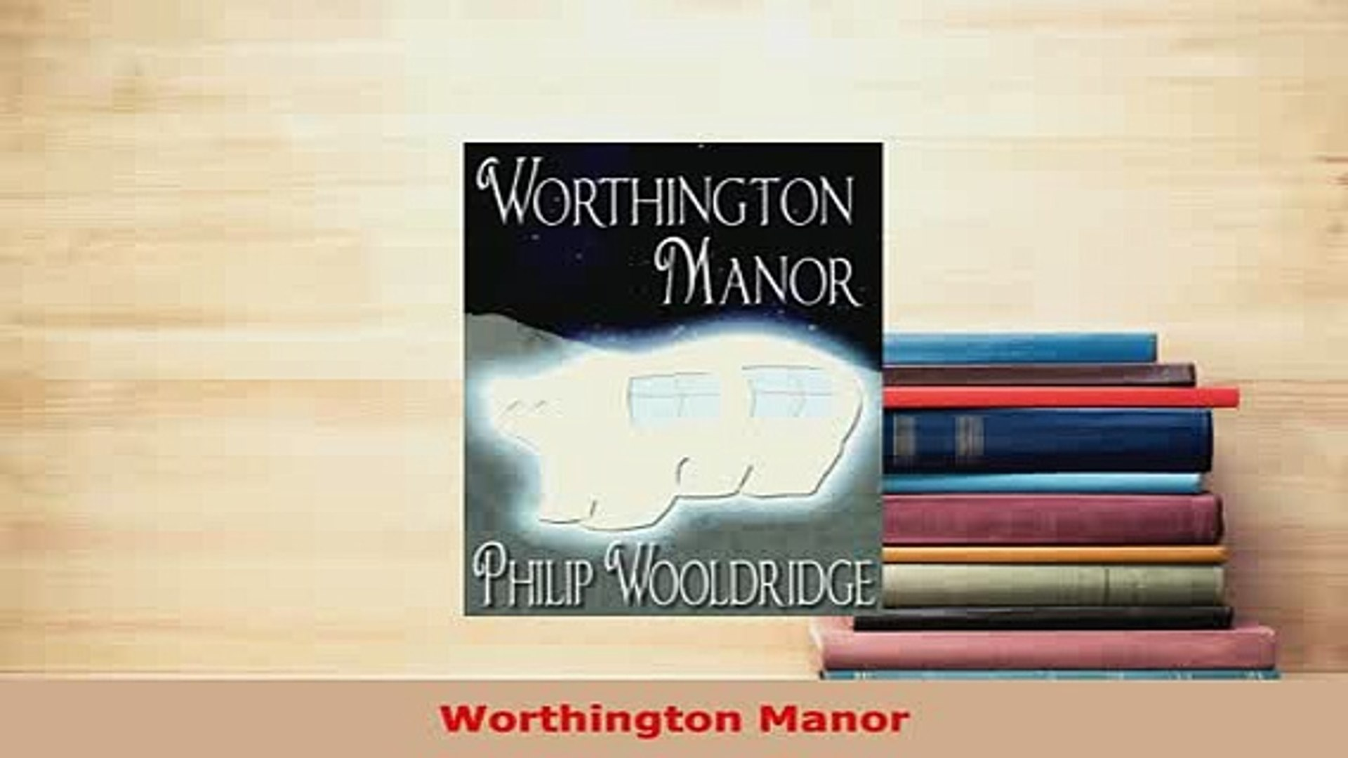 PDF  Worthington Manor Download Full Ebook