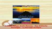 PDF  Arktiske Norge Arctic Norway  Das Arktische Norwegen  La Norvege Arctique Read Full Ebook