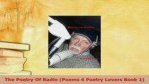 PDF  The Poetry Of Radio Poems 4 Poetry Lovers Book 1  EBook