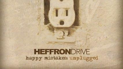 Heffron Drive - Happy Mistakes Unplugged (Full Album)
