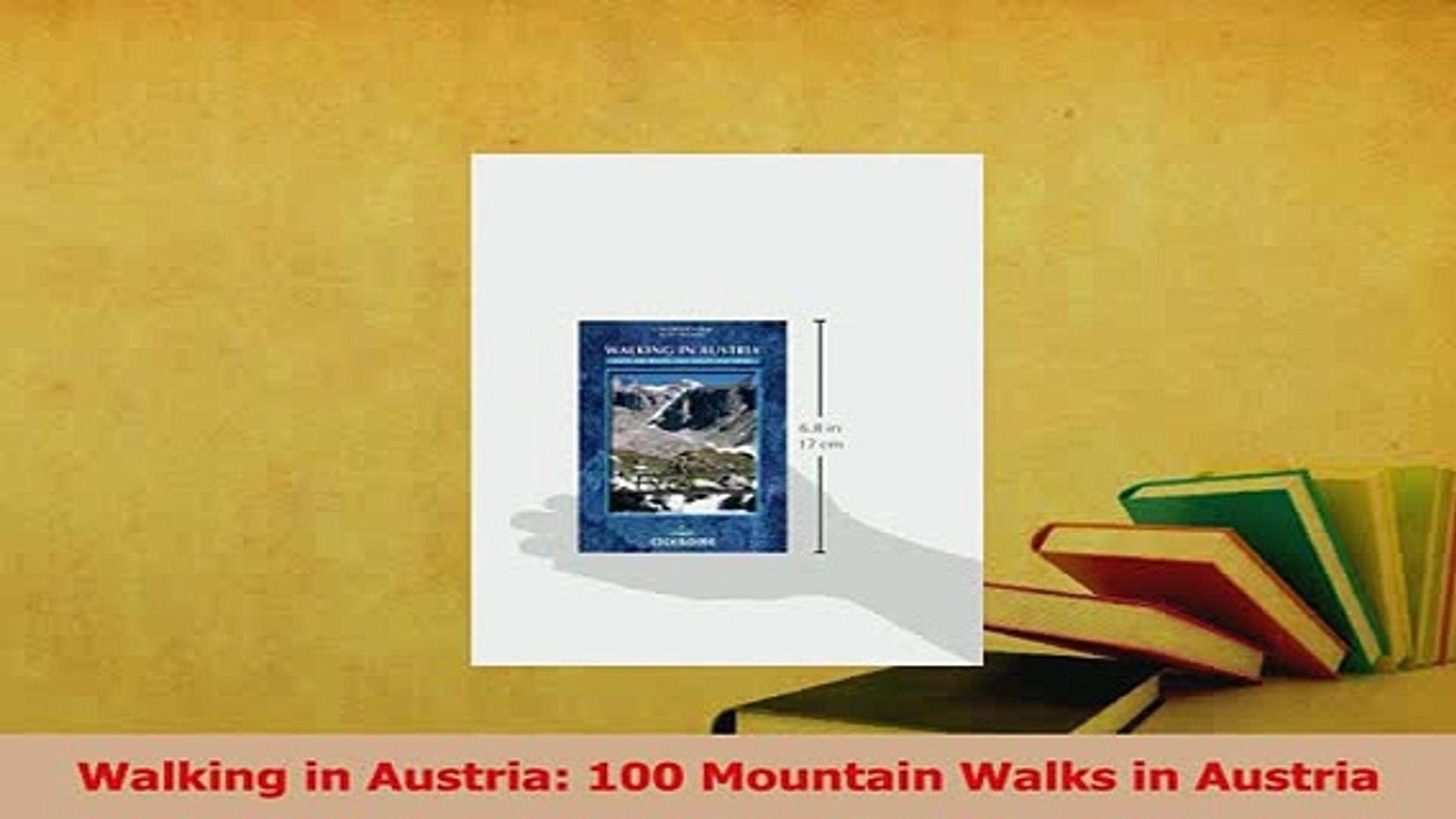 Read  Walking in Austria 100 Mountain Walks in Austria Ebook Free