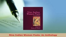 Download  Nine Indian Women Poets An Anthology Free Books