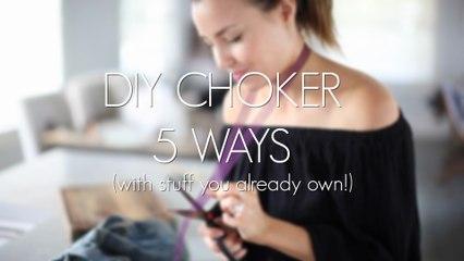 DIY Choker 5 Ways