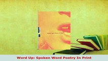 Download  Word Up Spoken Word Poetry In Print  EBook