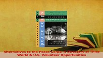 PDF  Alternatives to the Peace Corps A Directory of Third World  US Volunteer Opportunities Download Full Ebook
