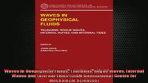 READ book  Waves in Geophysical Fluids Tsunamis Rogue Waves Internal Waves and Internal Tides CISM Full EBook