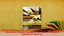 Download  Classic Restaurants Classic Recipes Restaurant de la Pyramide Classic Restaurants Download Full Ebook