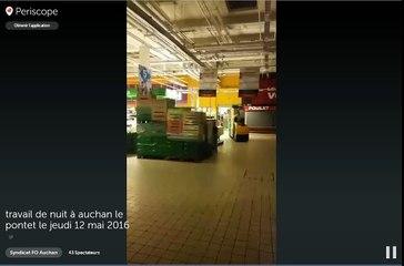 Vidéo tournée au petit matin du 12 mai par le syndicat FO chez Auchan Le Pontet