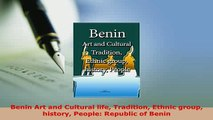 Download  Benin Art and Cultural life Tradition Ethnic group history People Republic of Benin Ebook