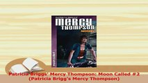 PDF  Patricia Briggs Mercy Thompson Moon Called 2 Patricia Briggs Mercy Thompson PDF Online