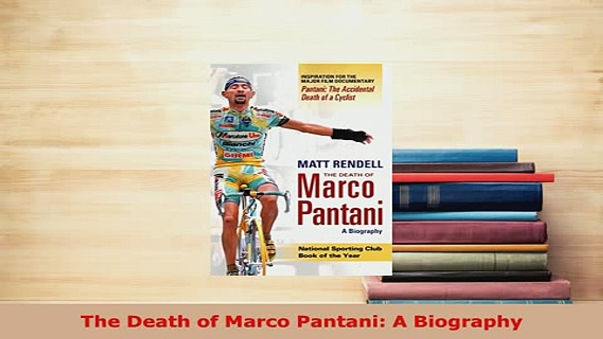 Download The Death Of Marco Pantani A Biography Read Online
