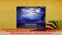 PDF  Deep Sleep Guided Self Hypnosis  Sleeping Through Snoring With Bonus Meditation Body  Read Online
