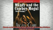 READ THE NEW BOOK   Mandy and the Cowboy Mogul Colorado Dreaming 5 Siren Publishing Classic  FREE BOOOK ONLINE