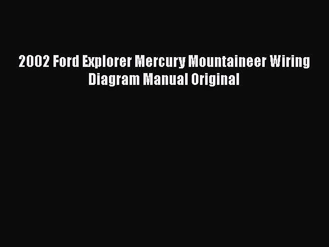 download 2002 ford explorer mercury mountaineer wiring diagram manual  original read online